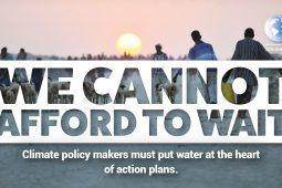 "#WorldWaterDay – ""We cannot afford to wait"""